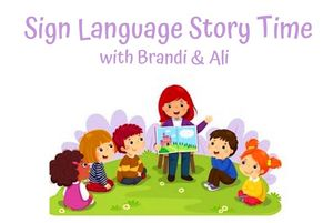 Sign Language Story Time